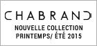 Nouvelle collection Chabrand été 2015