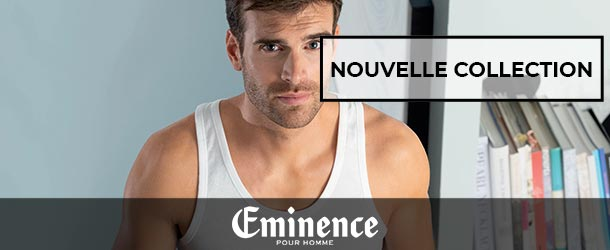 Nouvelle collection Eminence