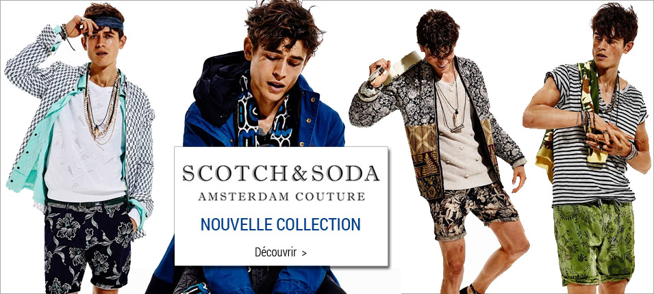 Nouvelle collection Scotch and soda homme