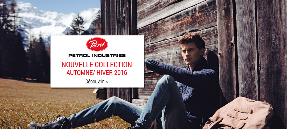 Nouvelle collection homme Petrol industries