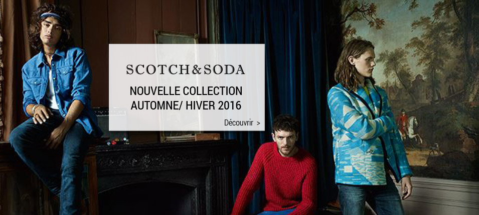 Nouvelle collection homme Scotch and soda