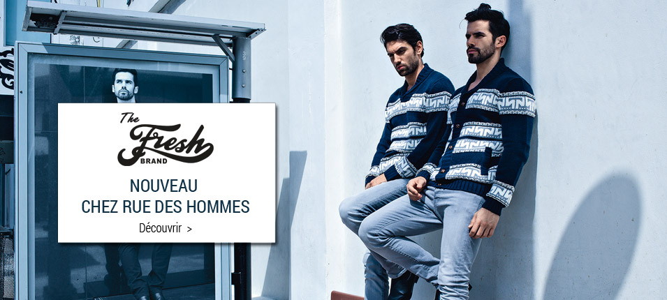 Nouvelle collection homme The fresh brand